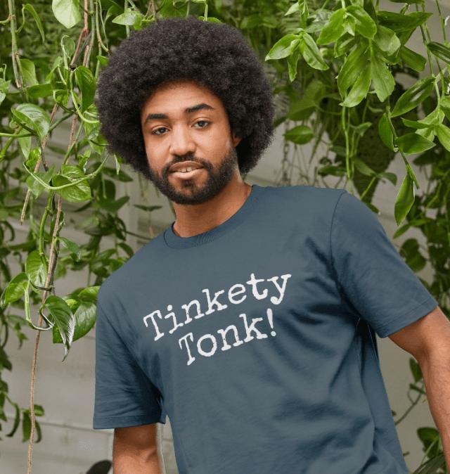 Tinkety Tonk!